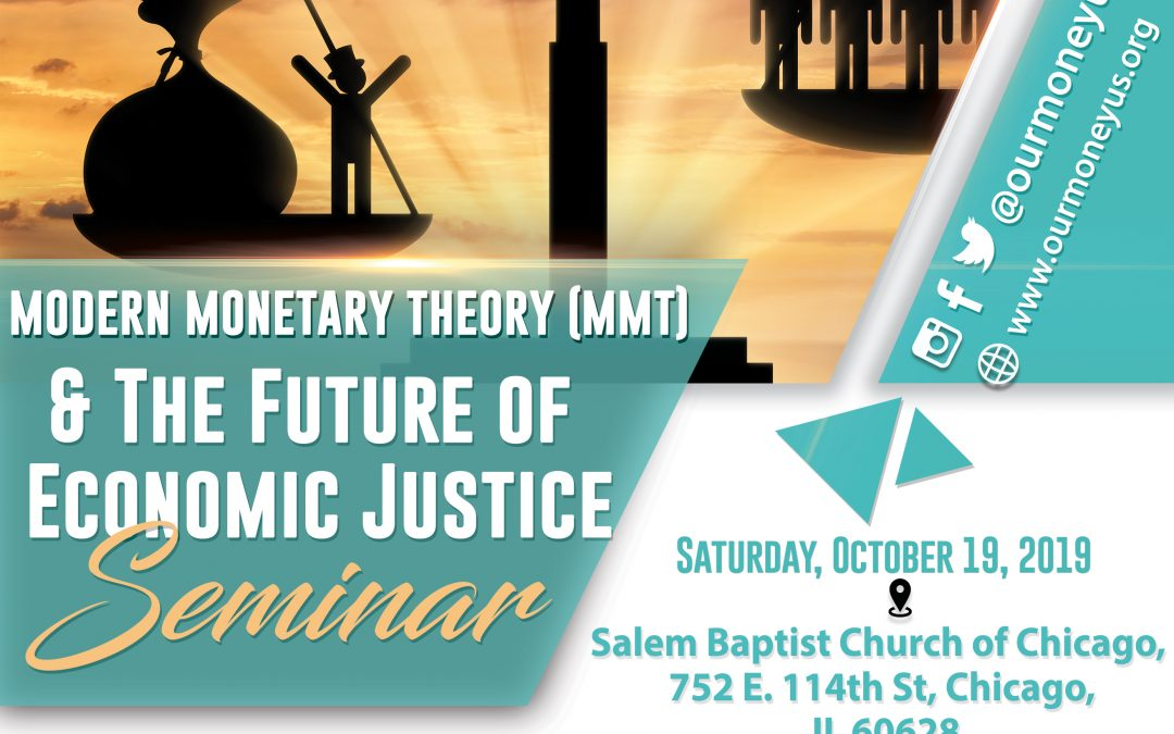 Modern Monetary Theory (MMT) & The Future of Economic Justice (Public Event) – Chicago, IL