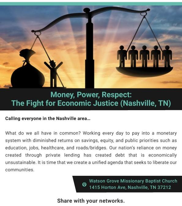 Nashville, TN. Money, Power, Respect: The Fight for Economic Justice (free)