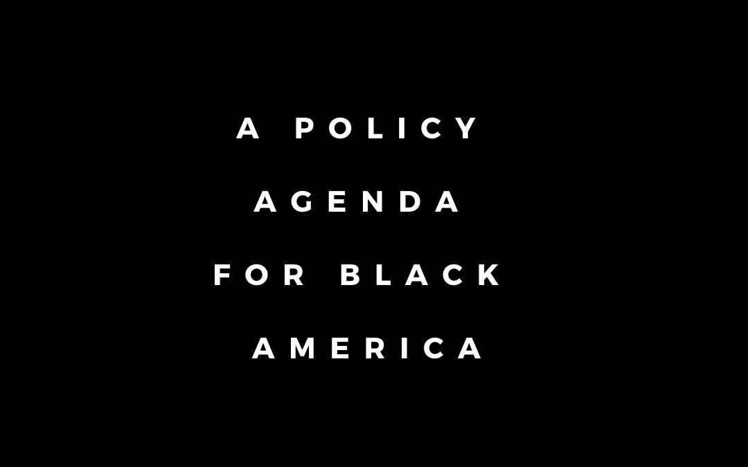 A Policy Agenda for Black America