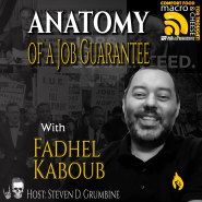 Anatomy of a Job Guarantee with Fadhel Kaboub